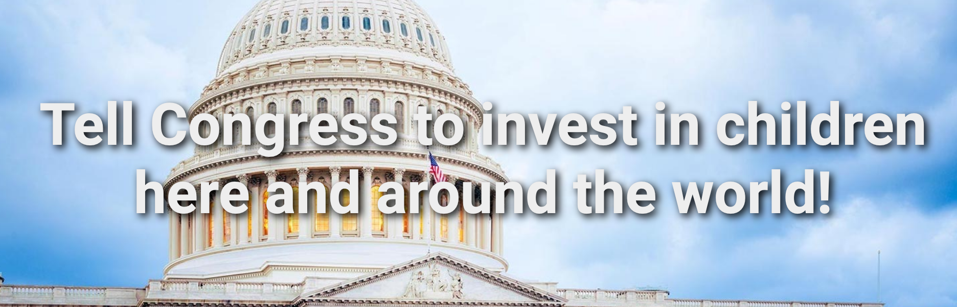 Tell Congress to Invest in Children