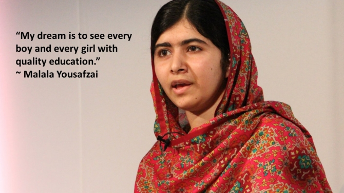 A quote from Malala Yousafzai which says,